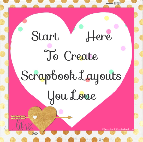 start here to create scrapbook layouts you love image