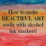 Creating Art Using Alcohol Markers: Photo Tutorial