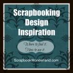 Scrapbook Design Inspiration: Resources