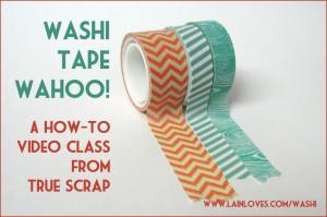 Washi Tape Wahoo! Class with Monica Bradford