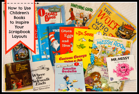 How to Use Children's Books to Inspire Your Scrapbook Pages