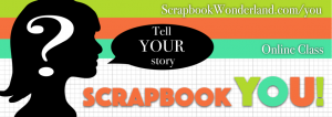 Scrapbook you banner