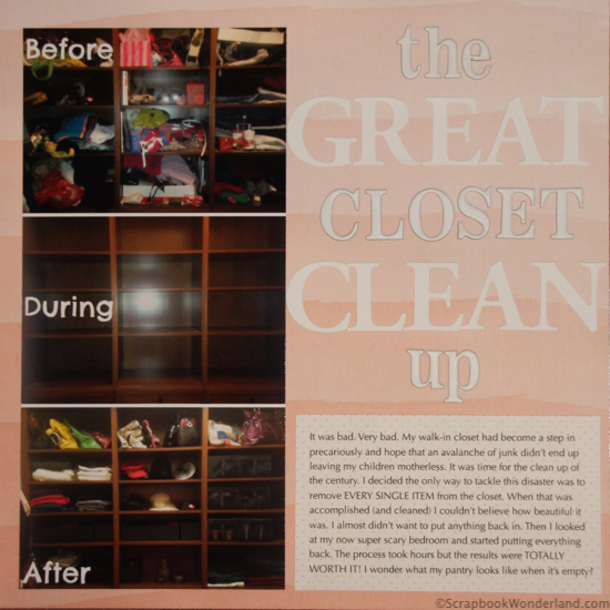 The Great Closet Clean Up. Scrapbook your goals to help you reach them!