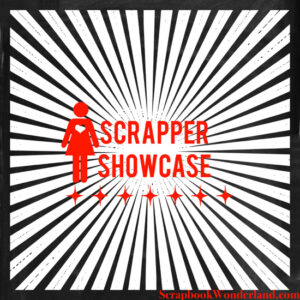 Scrapper Showcase on Scrapbook Wonderland