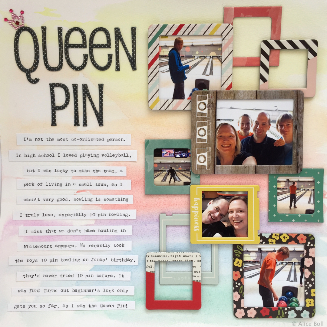 Queen Pin layout by Alice Boll of Scrapbook Wonderland for LOAD217. Frames by Simple Stories. #load217 #scrapbooking #watercolor # simplestories #journalingstrips #bowling #layout #12x12